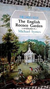SHIRE GARDEN HISTORY #5: THE ENGLISH ROCOCO GARDEN / Michael Symes (1991)