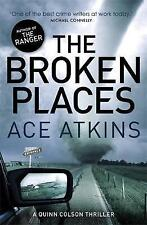 The Broken Places by Ace Atkins (Paperback, 2014) (F1)