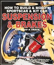 How to Build & Modify Sportscar & Kit Car Suspension & Brakes for Road & Track (