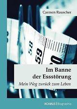 NEW Im Banne der Essstörung (German Edition) by Carmen Rauscher