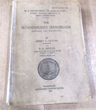 1912 Woodsman's Handbook Henry S Graves E A Ziegler Logging Manual  >