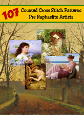 107 Counted Cross Stitch Patterns: 16 Pre-Raphaelite Artists On A DVD
