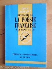 Histoire De La Poésie Française - Lalou René