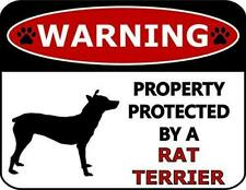 Warning Property Protected by A Rat Terrier Dog Sign Sp391