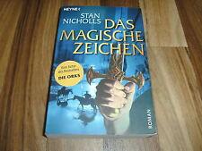 Stan Nicholls -- Das MAGISCHE ZEICHEN / Bhealfa-Saga  # 2 / Paperback  2005
