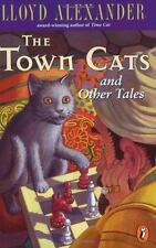 The Town Cats and Other Tales by Alexander, Lloyd