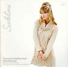 Sublime 608 The second Sublime Aran hand knit book -Family Knitting Pattern Book