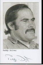 Paddy Driver Autogramm signed 10x15 cm Bild s/w