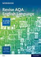 AQA A Level English Language: AQA A Level English Language Revision Workbook 978