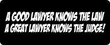 A Good Lawyer Knows The Law Hard Hat / Biker Helmet Sticker BS 634