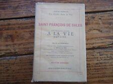 RELIGIEUX - St FRANCOIS DE SALES INTRODUCTION A LA VIE DEVOTE - F.HENRION - 1930