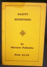 Dainty Deceptions by Palhinha Mariano