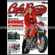 CAFE RACER ORIGINAL N°9 BENELLI TNT VINCENT RAPIDE TRIUMPH BONNEVILLE MAGNI 2004