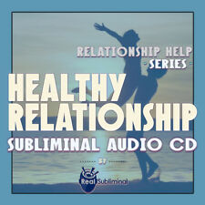 Subliminal Relationship Help Series: Healthy Relationship Subliminal audio CD