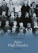 Below High Hunsley (Pocket Images), New, Hall, Malcolm Book