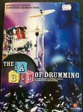 The ABC Of Drumming Australia's Leading Elementary Drumming Book - New