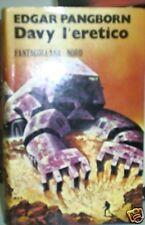 E. PANGBORN - DAVY L'ERETICO -   fantasy NORD ottimo