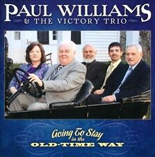 Going to Stay in the Old-Time Way * by Paul Williams Rebel 1852