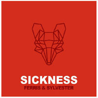 "Ferris & Sylvester : Sickness VINYL 12"" Single (2019) ***NEW*** Amazing Value"