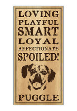 Wood Dog Breed Personality Sign - Spoiled Puggle (Pug Beagle) - Home, Office