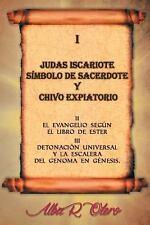 Judas Iscariote Simbolo de Sacerdote y Chivo Expiatorio by Alba Otero (2017,...