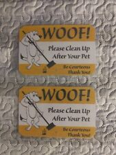"""2 Please Clean Up After Your Dog Sign Is 4 1/2"""" x 7""""Inches. Thin Design"""