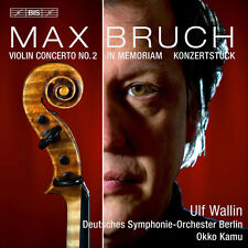 Bruch / Wallin / Kam - Works for Violin & Orchestra [New SACD]