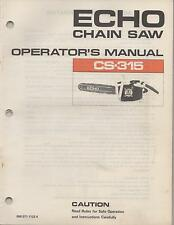 "ECHO CHAIN SAW OPERATOR""S MANUAL CS-315  P/N 898 571-1123 4"