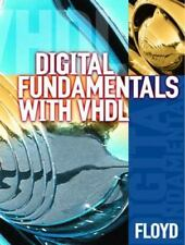 Digital Fundamentals with VHDL by Thomas L. Floyd (2002, Hardcover)