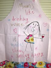 "APRON ""MUMS LIKE DRINKING WINE....IT MAKES THEM SMILEY HAPPY""! BRAND NEW"