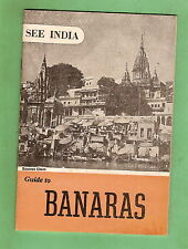 #D87. 1957 GUIDE BOOKLET TO BANARAS, INDIA