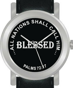 """""""Blessed"""" from Psalms 71:17 Has Inspirational Words on Dial of Unisex Watch"""