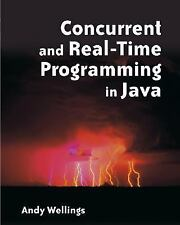 Concurrent and Real-Time Programming in Java by Andrew J. Wellings (2004,...
