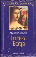 LUCREZIA BORGIA - GRILLANDI