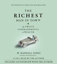The Richest Man in Town: The Twelve Commandments of Wealth 2009 by Jo Ex-library