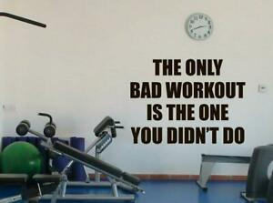 The Only Bad Workout Is The One Motivational Home Gym Wall Decor Sticker Black