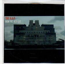 (ED42) The D.O.T, How We All Lie - 2013 DJ CD