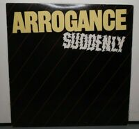 ARROGANCE SUDDENLY (VG+) BSK-3429 LP VINYL RECORD