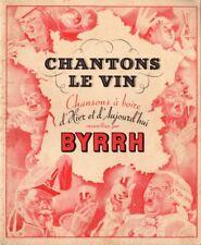 Chantons le vin/Chansons à boire d'hier et d'aujourd'hui recueillies par Byrrh