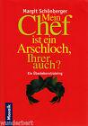 Mi CHEF es un ASSHOLE, SU también Margit SCHÖNBERGER tb (2001)