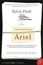Ariel: The Restored Edition, a Facsimile of Plath's Manuscript, Reinstating Her Original Selection and Arrangement by Sylvia Plath (Paperback / softback, 2007)