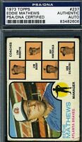 Eddie Mathews Vintage Psa/dna Cert Signed 1973 Topps Authentic Autograph