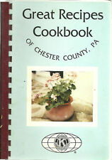 *EXTON *LIONVILLE PA 1993 *GREAT RECIPES OF CHESTER COUNTY COOK BOOK *KIWANIS