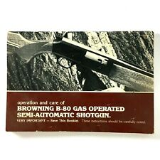 Browning B-80 Gas Operated Semi-Automatic Shotgun Instruction Book Manual