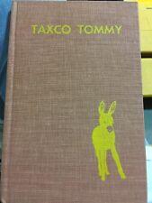 Taxco Tommy By Elizabeth Stewart First Edition 1854