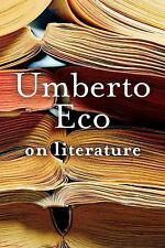 On Literature: By Eco, Umberto