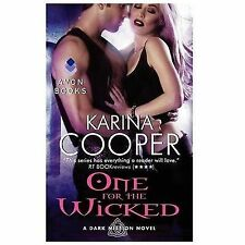 One for the Wicked: A Dark Mission Novel, Cooper, Karina, Good Condition, Book