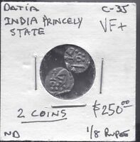DATIA - TWO FANTASTIC HISTORICAL HAMMERED SILVER 1/8  RUPEE, ND