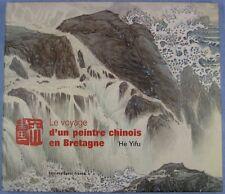 Le voyage d'un peintre chinois en Bretagne,  Yifu He
