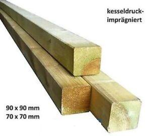 12€/m-9x9,8€/m7x7 Holzpfosten Zaun Holz Pfosten Kantholz kdi imprägniert